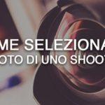 Come selezionare le foto di uno shooting