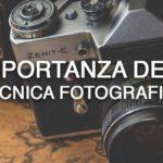 L'importanza della tecnica fotografica