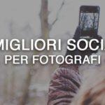I migliori social network per fotografi