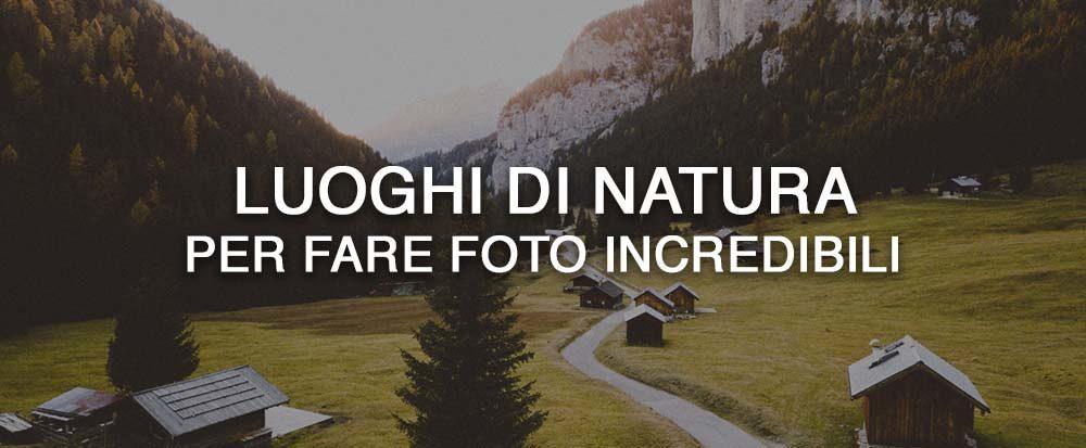 I migliori luoghi di natura in Europa per fare foto